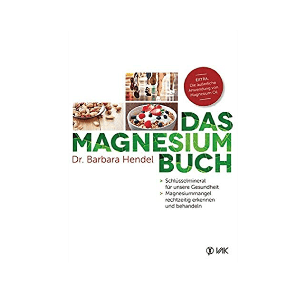 Das Magnesium Buch von Dr. Barbara Hendel