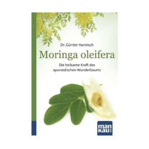 Moringa Oleifera Dr. Günter Harnisch